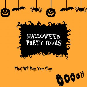 Halloween Party Ideas for the Classroom
