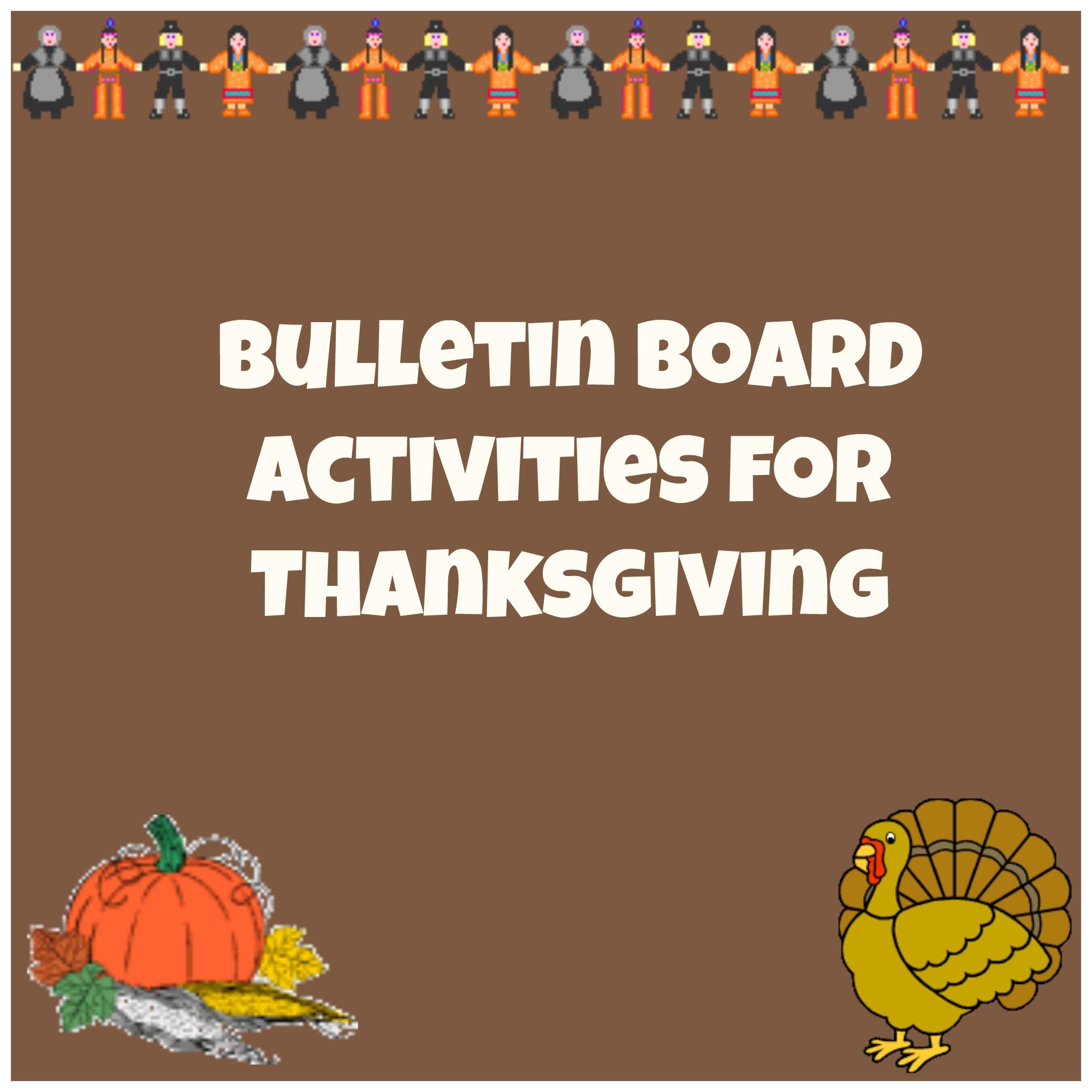 Thanksgiving Bulletin Board Ideas Practical And Fun Classroom Kidsorb Com