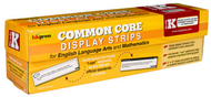 Common core state standards display  strips gr k
