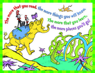 Dr seuss the more you read  17 x 22  posters