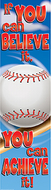 Baseball motivational banner 4ft