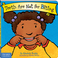 Best behavior teeth are not for  biting
