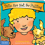 Best behavior tails are not for  pulling