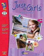 Just for girls reading  comprehension gr 3-6