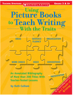 Using picture books to teach  writing with the traits gr 3 & up
