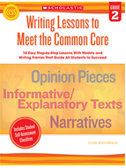 Writing lessons to meet the common  core gr 2