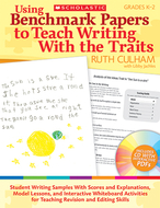 Using benchmark papers to teach  writing with the traits gr 1-2