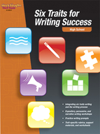 Six traits for writing success high  school