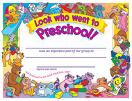 Look who went to preschool 30/pk  8 1/2 x 11 certificates
