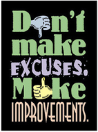 Poster dont make excuses 13 x 19  large