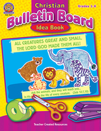 Christian bulletin board idea book  gr 1-6