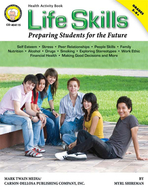 Life skills preparing students for  the future revised book gr 5-8