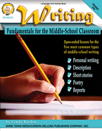 Writing fundamentals for the middle  school classroom