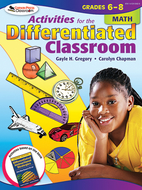 Activities for the differentiated  classroom math gr 6-8