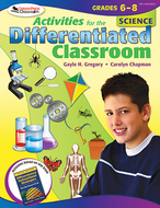 Activities for the differentiated  classroom science gr 6-8