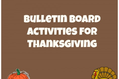Thanksgiving Bulletin Board Ideas