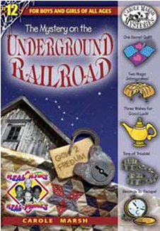 Picture of Mystery on the underground railroad  carole marsh mysteries