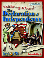 Quit bossing us around the  declaration of independence