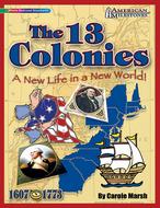 American milestones the 13 colonies