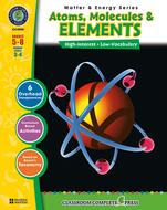 Matter & energy series atoms  molecules & elements