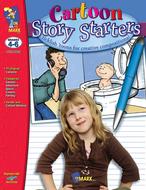 Cartoon story starters gr 4-6